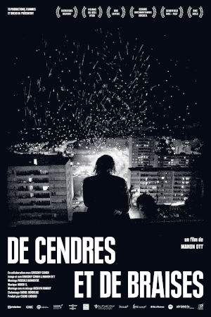 De Cendres et de braises - Manon Ott - film - cinéma - documentaire - banlieue - relations presse - attachée de presse - cinéma indépendant - culture - sortie
