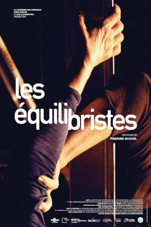 Les Equilibristes - Perrine Michel - cinéma - sortie - film - documentaire - relations presse - attachée de presse - Les Alchimistes - distribution - docks 66