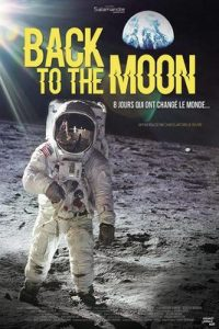 Back to the moon - film - relations presse - attaché de presse - cinéma - culture