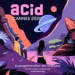 ACID - Cannes 2020 - festival de Cannes - relations presse - attaché de presse - festivals - cinéma - culture - cinéma indépendant